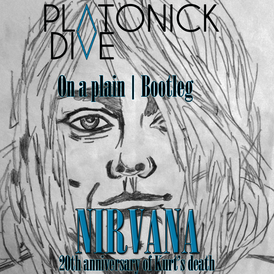 Nirvana - On A Plain (Platonick Dive Rework | Bootleg)